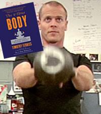Čtyřhodinové tělo, Tim Ferris a kettlebell: Minimální úsilí, maximální výsledek