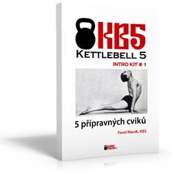 KB5 Intro Kit # 1: Přípravné cviky