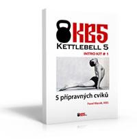 Kettlebell KB5 Intro Kit # 1: 5 Přípravných cviků