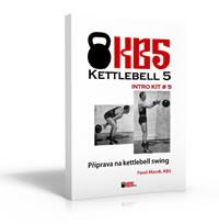 Kettlebell KB5 Intro Kit # 5: Příprava na kettlebell swing