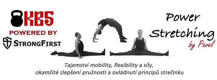 Mobilita a flexibilita pro začátečníky: Power Stretching