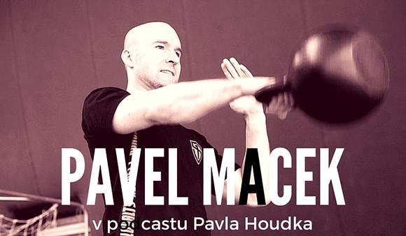 Podcast o zdraví, síle a kondici: Interview s Pavlem Mackem