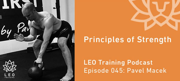 LEO Training Podcast: Pavel Macek, Senior SFG – principy síly [EN]